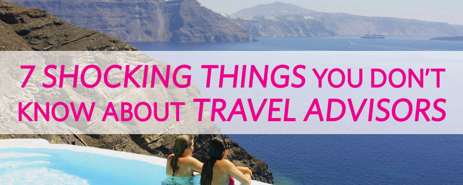shocking-things-about-travel-advisors-2